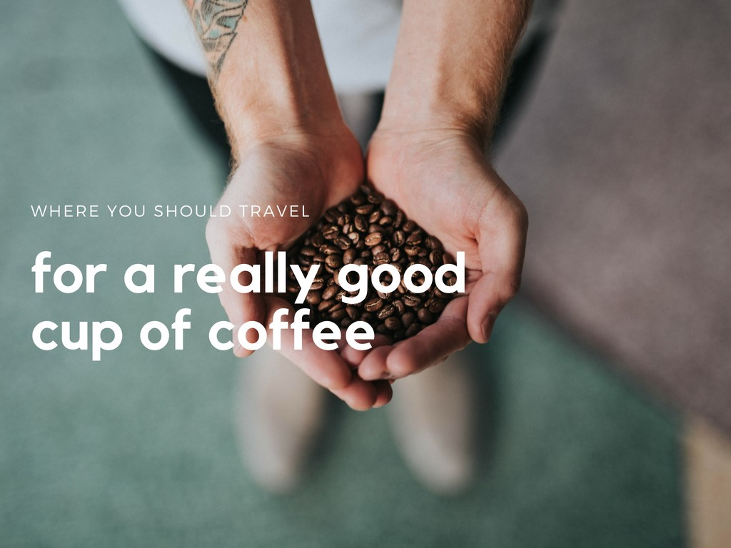 Travel for Coffee